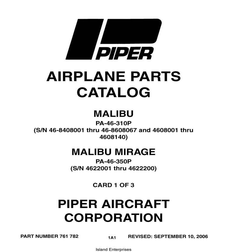 Piper Malibu & Malibu Mirage Parts Catalog PA-46-310P PA-46-350P Part #  761-782