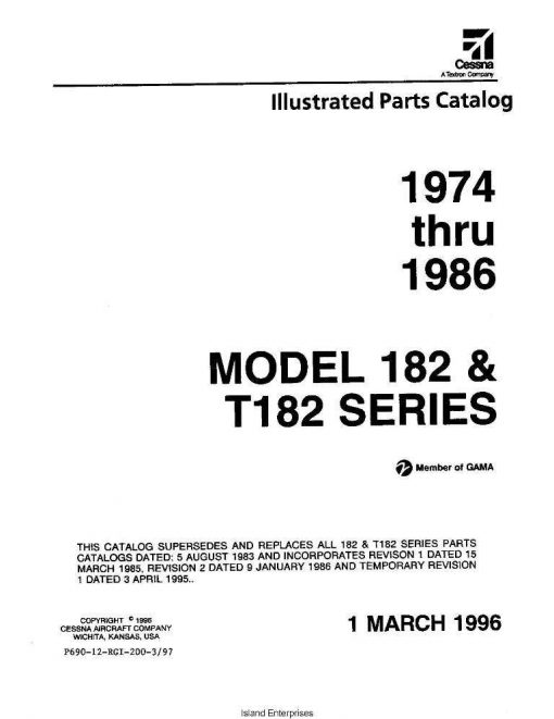Cessna Model 182 & T182 Illustrated Parts Catalog 1974-1986