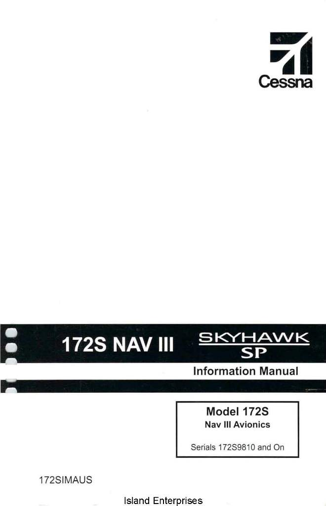 Cessna 172S NAV III Avionics Skyhawk SP Information Manual 2005 2006