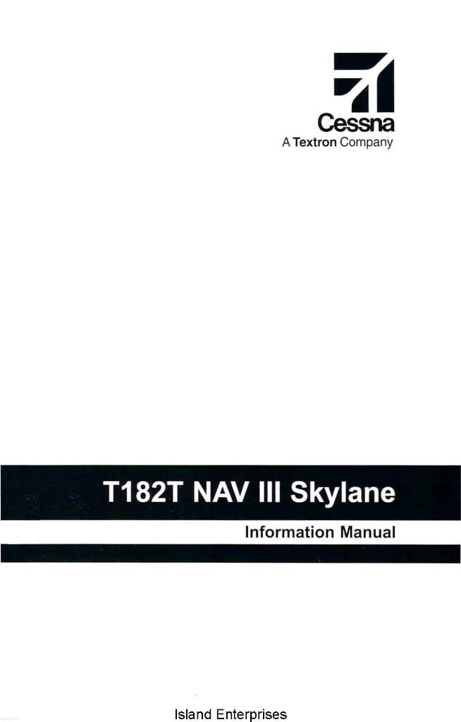 Cessna Model 182T NAV III Skylane Information Manual 2004 2005
