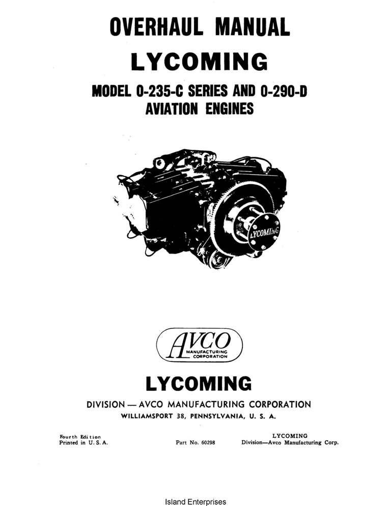 Lycoming O-235-C Series and O-290-D Aviation Engines Overhaul Manual $13 95