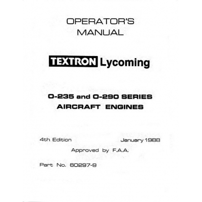 Lycoming Operator's Manual Part # 60297-9 O-235 O-290 Series
