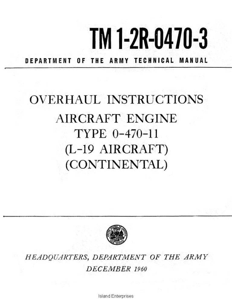 Continental L 19 Type O 470 11 Aircraft Engine Tm 1 2r 0470 3 Overhaul Instructions 1960 Eaircraftmanuals Com