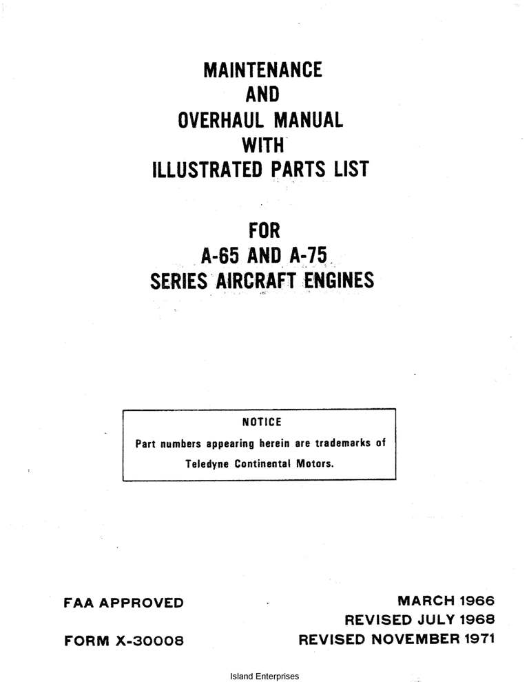 Continental A-65 & A-75 Maintenance & Overhaul Manual with Illustrated  Parts List