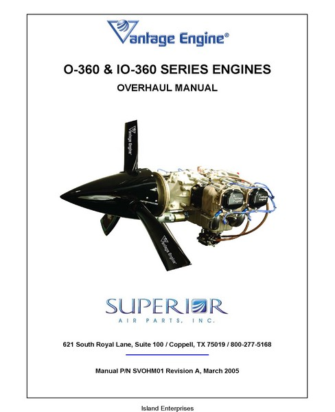 Vantage Engine O 360 And IO 360 Series Engines Overhaul Manual 2005 P N SVOHM01